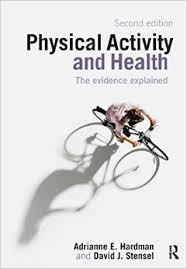 Physical Activity and Health : The Evidence Explained