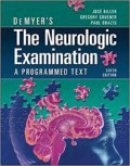 Demyer's The Neurologic Examination: A Programed Text