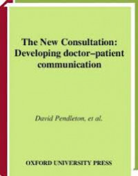 Image of The New Consultation: Developing doctor-Patient communication